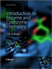 Introduction to Enzyme and Coenzyme Chemistry - Bugg, Timothy