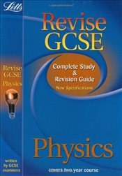 Letts Revise GCSE - Physics: Complete Study and Revision Guide (2012 Exams Only): Physics Study Guid - experts, educational