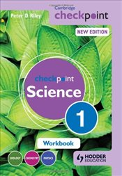 Cambridge Checkpoint Science: Workbook 1 - Riley, Peter D.