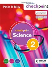Cambridge Checkpoint Science: Students Book Bk. 2 - Riley, Peter