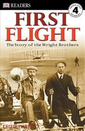 First Flight : The Story of the Wright Brothers (DK Reader - Level 4 (Quality)) - Jenner, Caryn