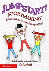 Jumpstart Storymaking : Games and Activities for Ages 7-12 - Corbett, Pie
