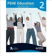 PSHE Education Pupils Book - Silva, Stephen De