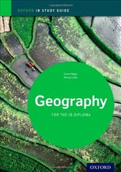 IB Geography : Study Guide : For the IB diploma  - Nagle, Garrett