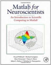 MATLAB for Neuroscientists: An Introduction to Scientific Computing in MATLAB - Ross, Sheldon