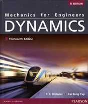 Mechanics for Engineers 13e SI : Combined Dynamics & Statics - Hibbeler, Russell C.