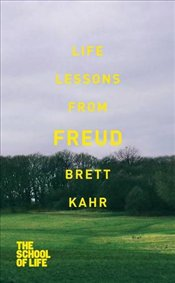 Life Lessons from Freud - KAHR, BRETT