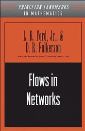 Flows in Networks - Ford, L. R.