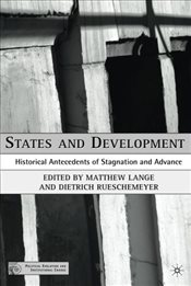 States and Development : Historical Antecedents of Stagnation and Advance - Lange, Matthew