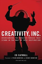 Creativity Inc. - Catmull, Ed