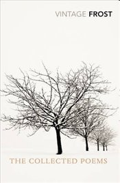 Collected Poems - Frost, Robert