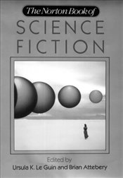 Norton Book of Science Fiction - Le Guin, Ursula K.