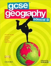 GCSE Geography for Edexcel B Student Book : Students Book - Digby, Bob