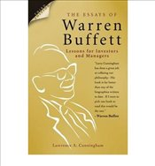 Essays of Warren Buffett : Lessons for Investors and Managers 3e - Cunningham, A. Lawrence