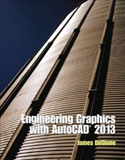 Engineering Graphics with AutoCAD 2013 - Bethune, James D.
