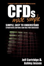 CFDs Made Simple: A Beginners Guide to Contracts for Difference Success - Cartridge, Jeff