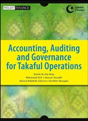 Accounting, Auditing and Governance for Takaful Operations  - Htay, Sheila Nu Nu