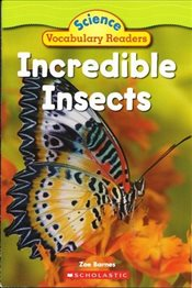 Incredible Insects : Science Vocabulary Readers - Barnes, Zoe
