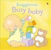 Busy Baby (Touchy-feely Snuggletime) - Watt, Fiona