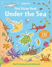 Under the Sea : First Sticker Book : Usborne First Sticker Books - Greenwell, Jessica