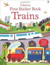 Trains (First Sticker Book) - Taplin, Sam