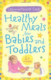 Healthy Meals for Babies and Toddlers 6 + months (Usborne Parents Cards) (Parents Guide Cards) - Fordman, Henny