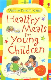 Healthy Meals for Young Children: 2 - 10 years (Usborne Parents Cards) (Parents Guide Cards) - Fordman, Henny