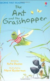 Ant and the Grasshopper (First Reading Level 1) - Daynes, Katie