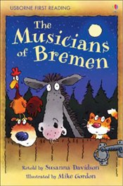 Musicians of Bremen (First Reading Level 3) - Davidson, Susanna