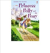 Princess Polly and the Pony ( First Reading Level 4) - Davidson, Susanna