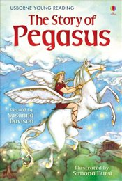 Story of Pegasus (Young Reading Level 1) - Davidson, Susanna
