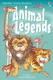 Animal Legends ( Young Reading Level 1) - Watson, Carol
