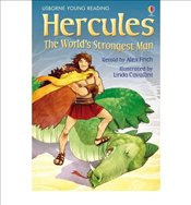 Hercules: The Worlds Strongest Man (young reading level 2) - Frith, Alex