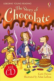 Story of Chocolate  + CD - English Learners Editions - Upper Intermediate (1200 - 2000 words) - Punter, Russel