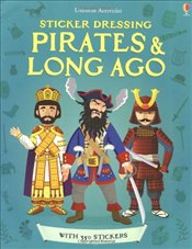 Pirates and Long Ago Bind-up (Usborne Sticker Dressing) - Stowell, Louie