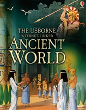 Ancient World (Usborne Internet-Linked) (Usborne World History) - Chandler, F.
