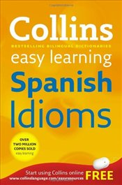 Collins Easy Learning Spanish Idioms -