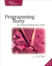 Programming Ruby : The Pragmatic Programmers Guide 2e - Thomas, Dave