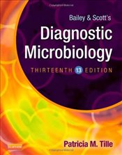 Bailey & Scotts Diagnostic Microbiology 13E - Tille, Patricia