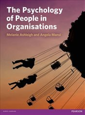 Psychology of People in Organisations - Ashleigh, Melanie