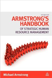 Armstrongs Handbook of Strategic Human Resource Management - Armstrong, Michael