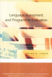 Language Assessment and Programme Evaluation - Lynch, Brian K.