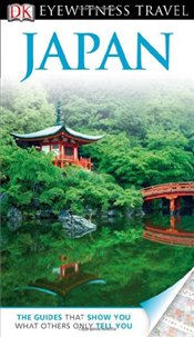 Japan : DK Eyewitness Travel Guide -