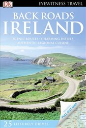 Ireland : Eyewitness Back Roads  [With Pull-Out Map] - Gallagher, Mary-Ann