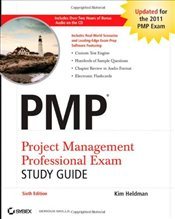 PMP : Project Management Professional Exam Study Guide 6e - Heldman, Kim