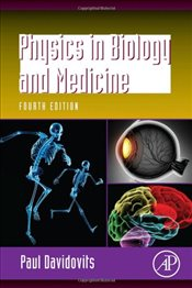 Physics in Biology and Medicine 4e - Davidovits, Paul