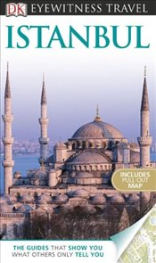 Istanbul : DK Eyewitness Travel Guide  [With Pull-Out Map]   - Baring, Rose