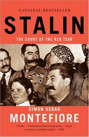 Stalin : The Court of the Red Tsar - Montefiore, Simon Sebag
