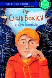 Chalk Box Kid - Bulla, Clyde Robert