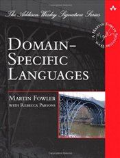 Domain Specific Languages - Fowler, Martin